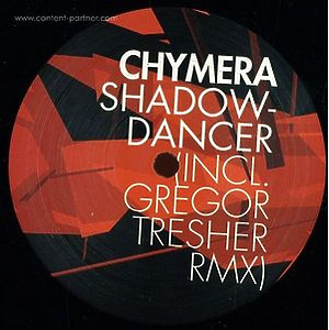 chymera - shadowdancer, Gregor Tresher Remix
