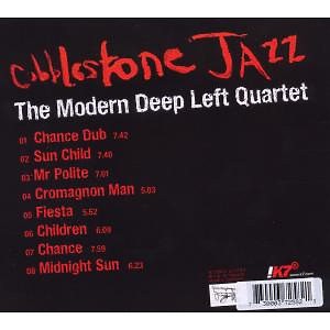 cobblestone jazz - the modern deep left quartet (Back)