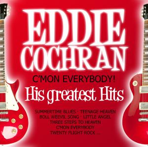 cochran,eddie - c mon everybody! his greatest hits