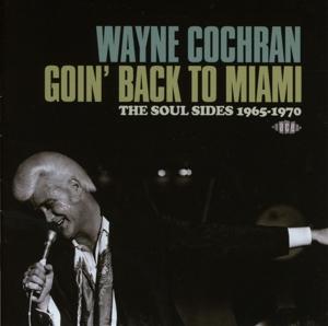 cochran,wayne - goin' back to miami-the soul sides 1965-