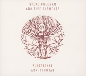 coleman,steve and five elements - functional arrhythmias