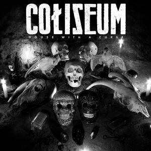 coliseum - house with a curse
