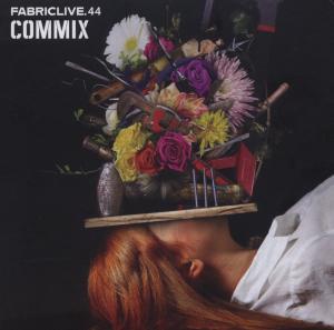 commix - fabric live 44