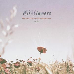 connie price & the keystones - present...wildflowers