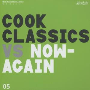 cook classics - cook classics vs. now again
