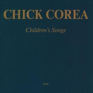 corea,chick - children's songs (touchstones)