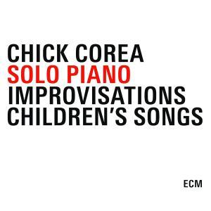 corea,chick - solo piano-piano improvisations/children