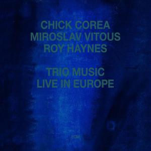 corea,chick - trio music,live in europe (touchstones)