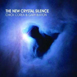 corea,chick/burton,gary - the new crystal silence