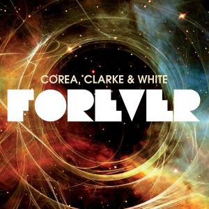 corea,chick/clarke,stanley/white,lenny - forever