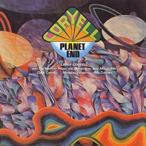 coryell,larry - coryell-planet end