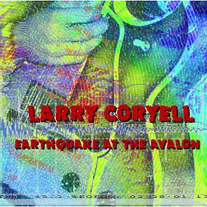 coryell,larry - earthquake at the avalon