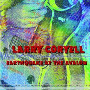 coryell,larry - earthquake at the avalon