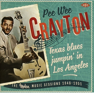 crayton,pee wee - texas blues jumpin' in los angeles