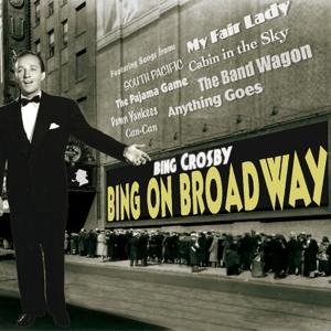 crosby,bing - bing on broadway