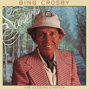crosby,bing - seasons: the closing chapter (deluxe edi