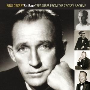 crosby,bing - so rare: treasures from the crosby archi