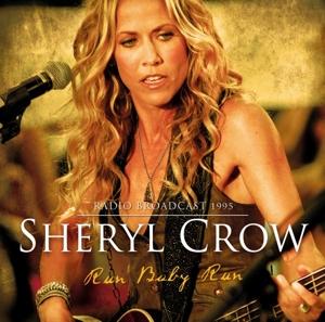 crow,sheryl - run baby run-radio broadcast