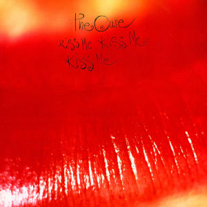 cure,the - kiss me,kiss me,kiss me (deluxe edition)
