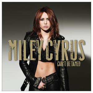 cyrus,miley - can't be tamed