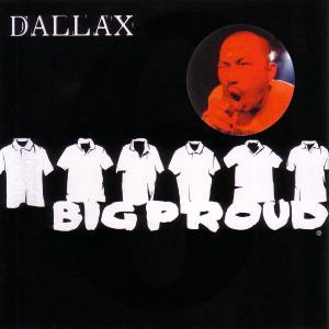 dallax - big proud