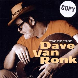 dave van ronk - two sides of