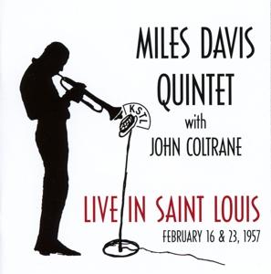 davis,miles quintet - live in saint louis 16.02.& 23.02.1957