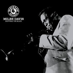 davis,miles - bopping the blues