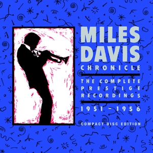 davis,miles - chronicle: the complete prestige recordi