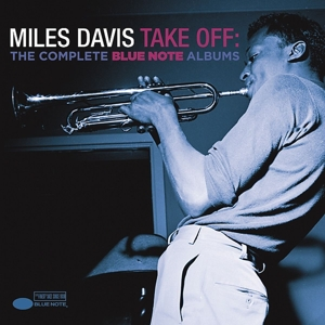 davis,miles - take off: the complete blue note albums