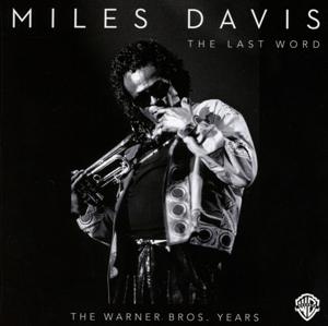 davis,miles - the last word-the warner bros.years