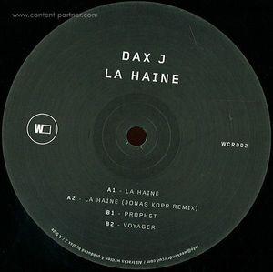 dax j - la haine (jonas kopp remix)