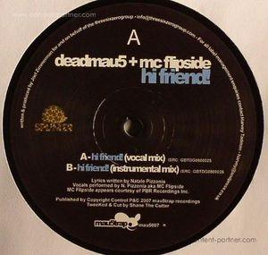 deadmau5 feat mc flipside - hi friend (repressed)