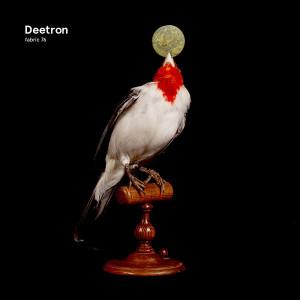 deetron - fabric 76