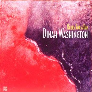 dinah washington - blues for a day-jazz reference