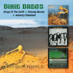 dixie dregs - dregs of the earth/unsungheroes/industry