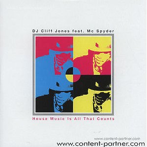 dj cliff jojnes feat. mc spider - house music is all that counts