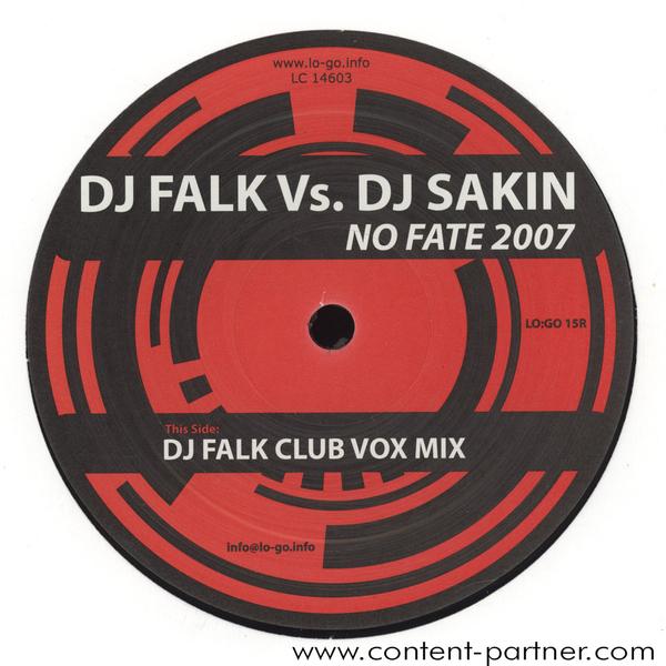dj falk & dj sakin - no fate 2007 remix
