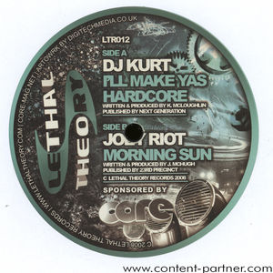 dj kurt / joey riot - i'll makes yas hardcore
