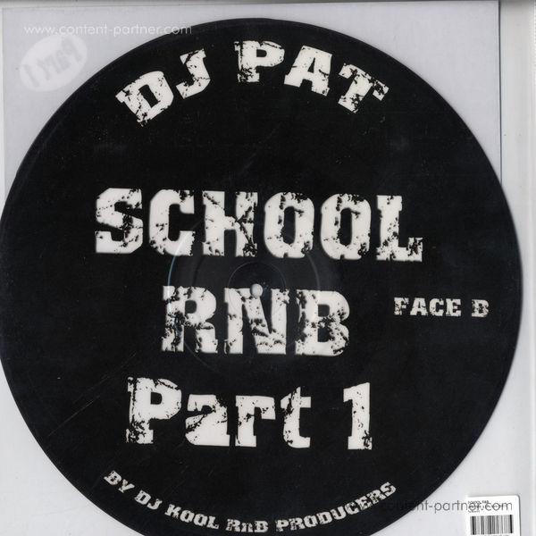 dj pat (fatman scoop) - school rnb part 1 (daft punk, madonna) (Back)