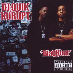 dj quik & kurupt - blaqkout