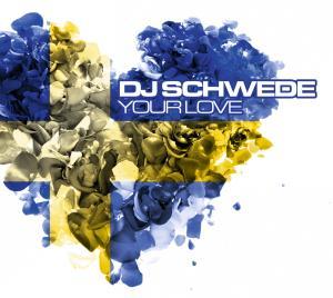 dj schwede - your love
