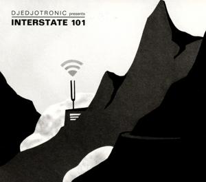 djedjotronic - interstate 101