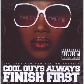 don cannon - cool guys always finish first