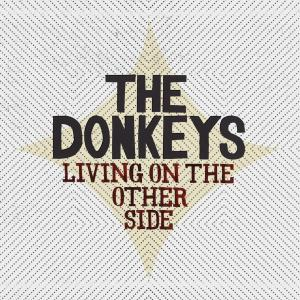 donkeys,the - living on the other side