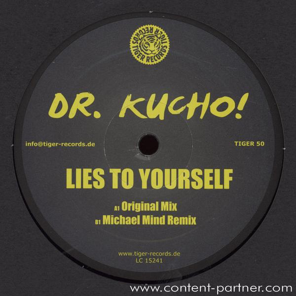 dr. kucho - lies to yourself (michael mind remix)