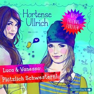 drechsler,christina/morgenstern,friedel - h.ullrich: luca & vanessa-pl?tzlich schw