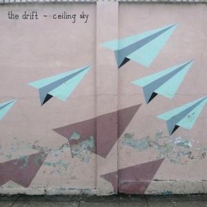 drift,the - ceiling sky