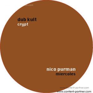 dub kult - nico purman - crypt - miercoles