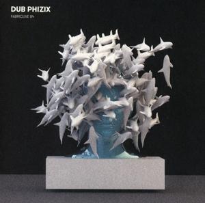 dub phizix - fabric live 84